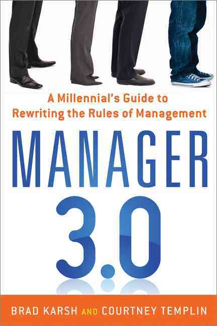 Manager 3.0 By Karsh, Brad/ Templin, Courtney